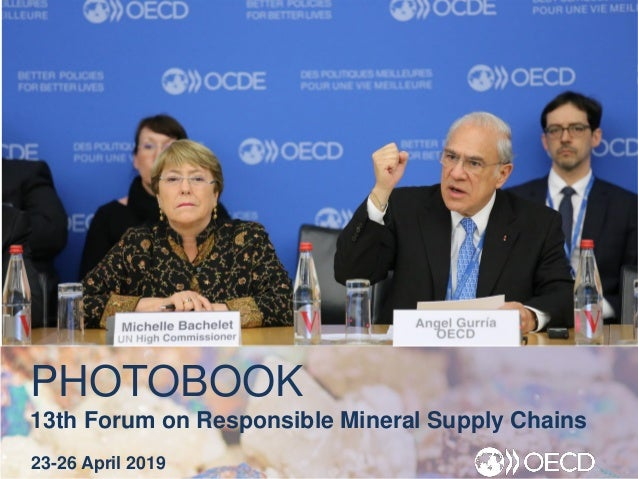 PHOTOBOOK 13th Forum on Responsible Mineral Supply Chains 23-26 April 2019
