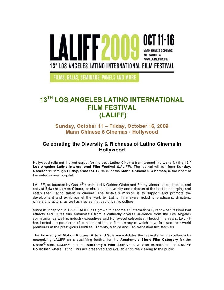 13TH LOS ANGELES LATINO INTERNATIONAL                  FILM FESTIVAL                     (LALIFF)              Sunday, Oct...
