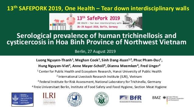 13th SAFEPORK 2019, One Health – Tear down interdisciplinary walls Berlin, 27 August 2019 Luong Nguyen-Thanh1, Meghan Cook...