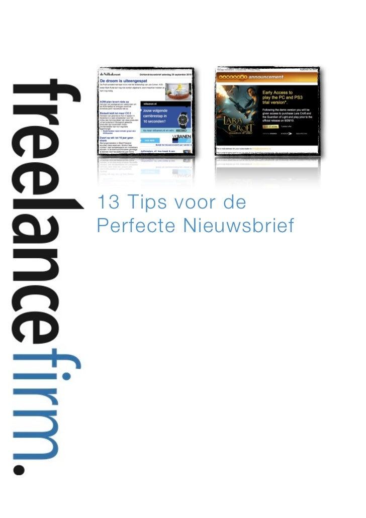 13 Tips voor de    Perfecte Nieuwsbrief