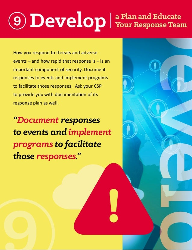 Develop  How you respond to threats and adverse events – and how rapid that response is – is an important component of sec...