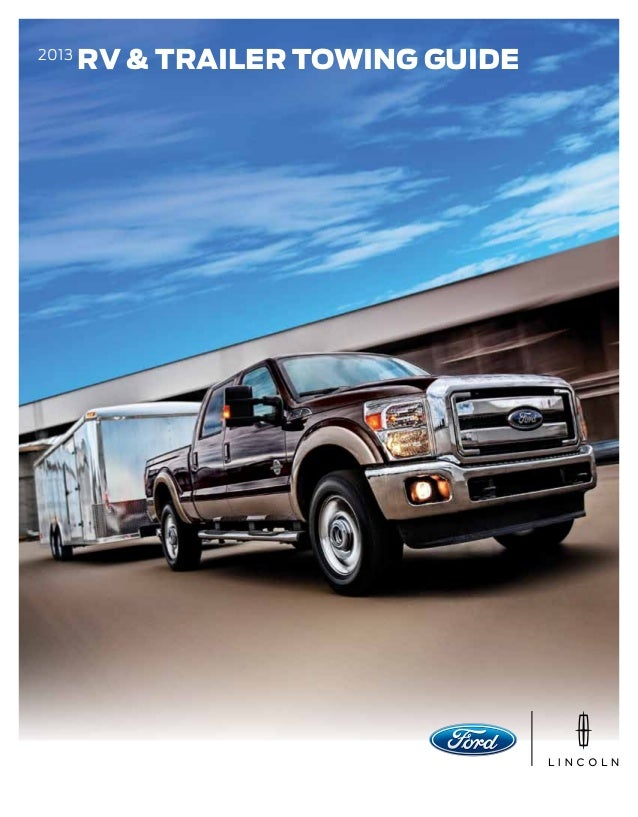 2013 Ford Towing Guide - Louisville Ford Dealer