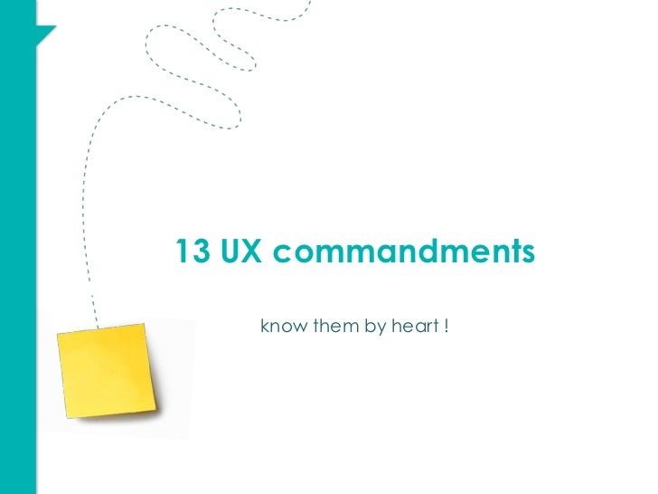 13 UX commandments    know them by heart !