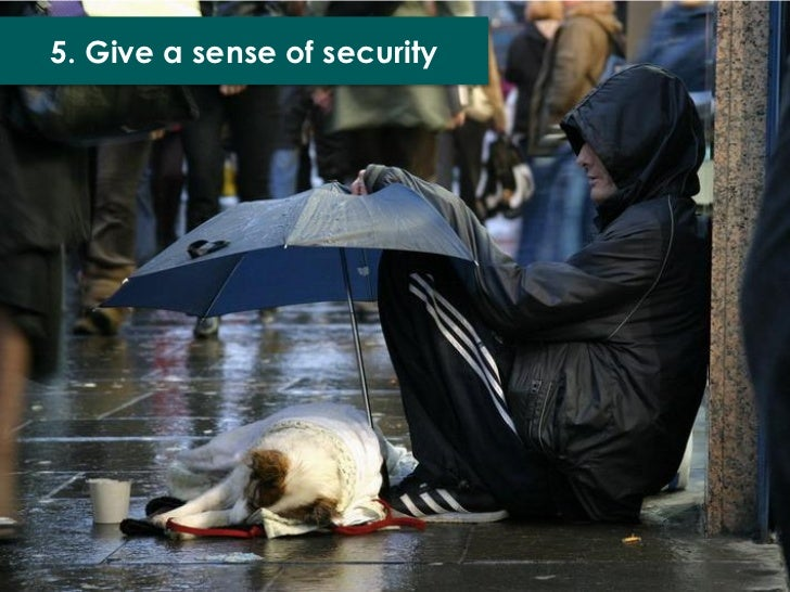 5. Give a sense of security