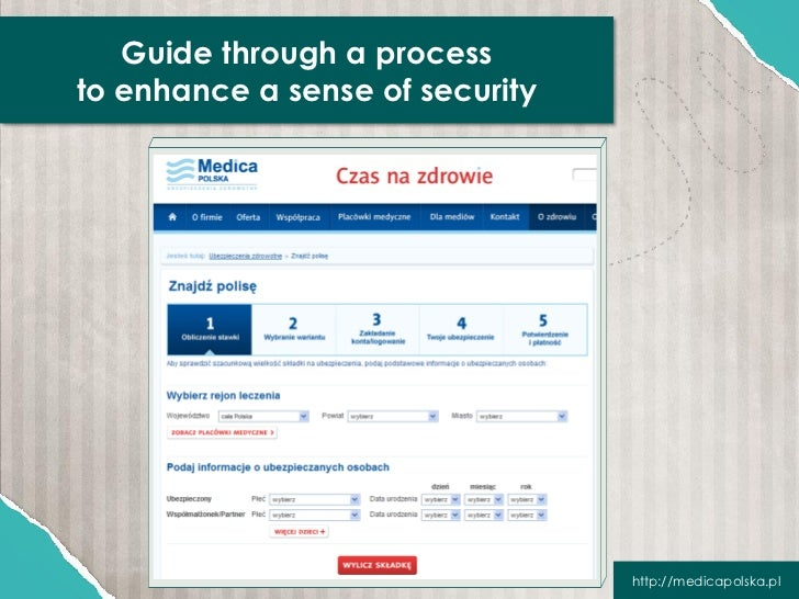 Guide through a processto enhance a sense of security                                 http://medicapolska.pl