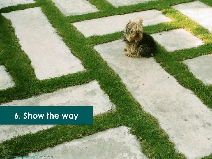 6. Show the wayhttp://www.sxc.hu/photo/865046 mab design