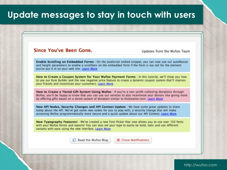 Update messages to stay in touch with users                                        http://wufoo.com