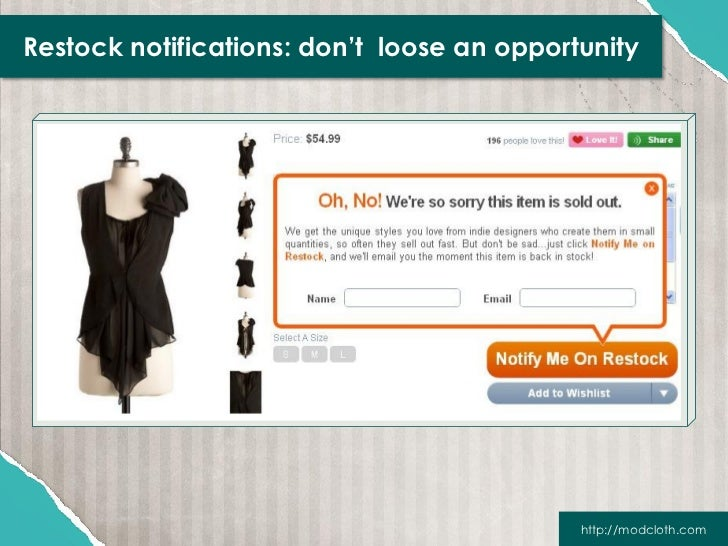 Restock notifications: don't loose an opportunity                                            http://modcloth.com