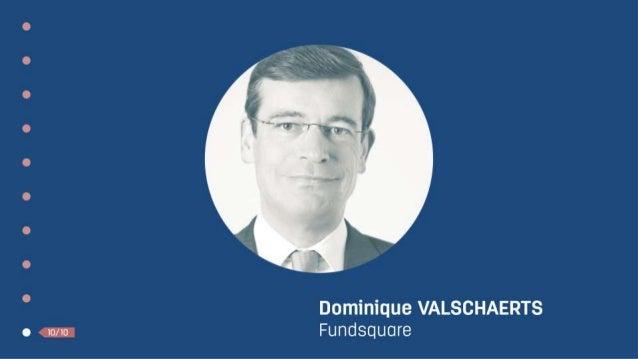 Un nouveau pilier ? Dominique Valschaerts - CEO