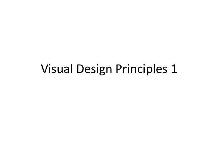 Visual Design Principles 1<br />