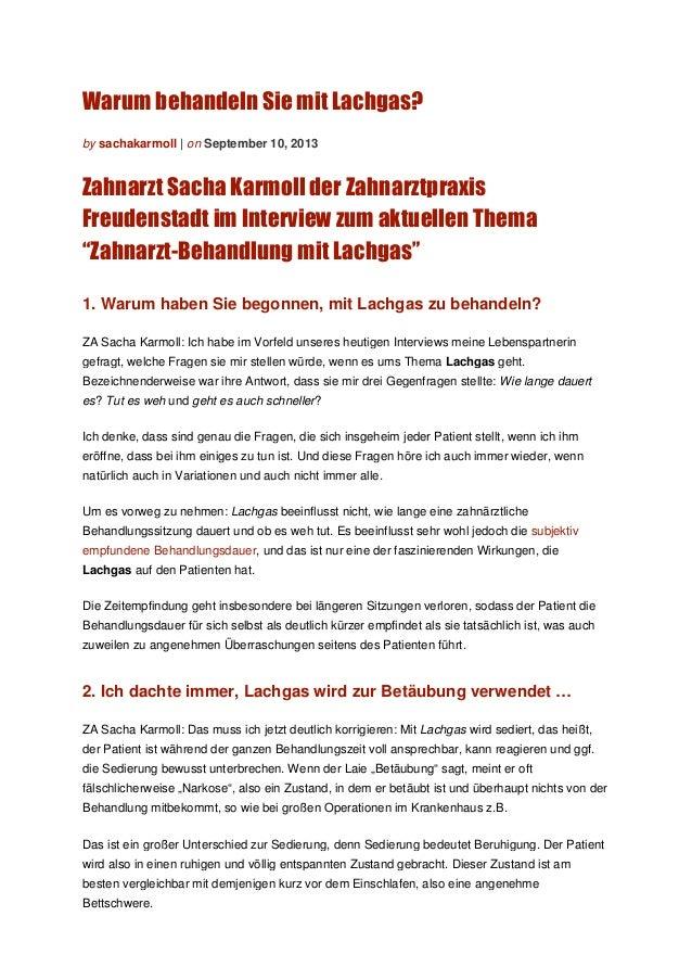 Warum behandeln Sie mit Lachgas? by sachakarmoll | on September 10, 2013 Zahnarzt Sacha Karmoll der Zahnarztpraxis Freuden...