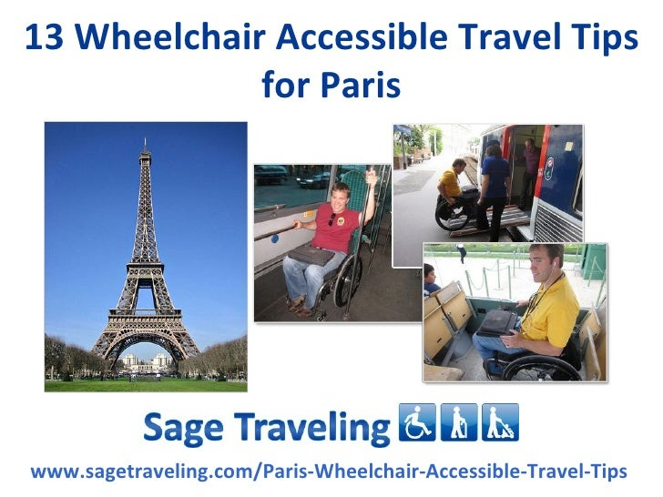 13 Wheelchair Accessible Travel Tips             for Pariswww.sagetraveling.com/Paris-Wheelchair-Accessible-Travel-Tips