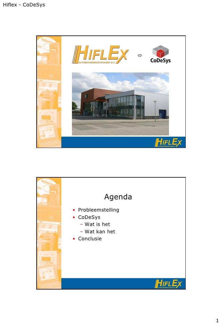 Hiflex - CoDeSys                                                                       Agenda                   • Problee...