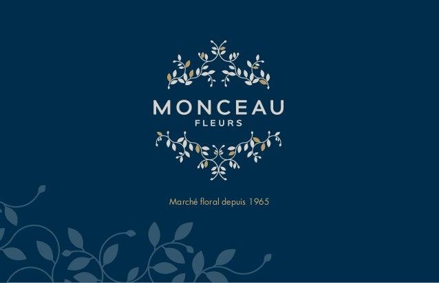Groupe Monceau Fleurs - Documentation 3 franchises du Groupe Slide 2