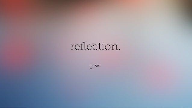 reflection. p.w.