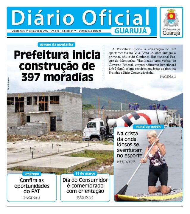 Diário Oficial                    Quinta-feira, 14 de março de 2013 • Ano 11 • Edição: 2719 • Distribuição gratuita       ...