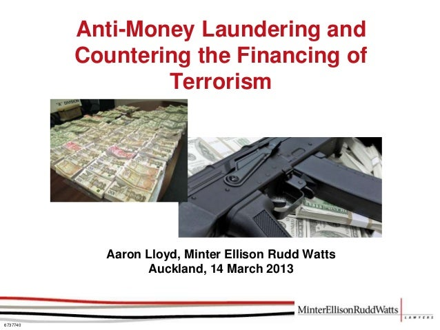 Anti-Money Laundering and          Countering the Financing of                  Terrorism            Aaron Lloyd, Minter E...