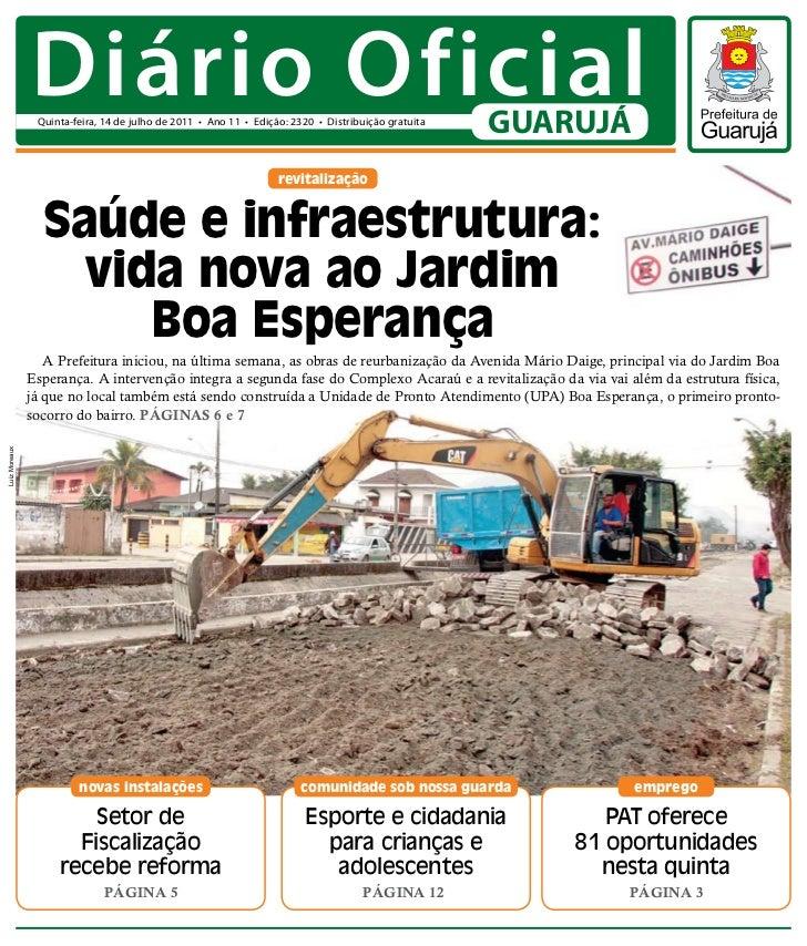 Diário Oficial                Quinta-feira, 14 de julho de 2011 • Ano 11 • Edição: 2320 • Distribuição gratuita           ...