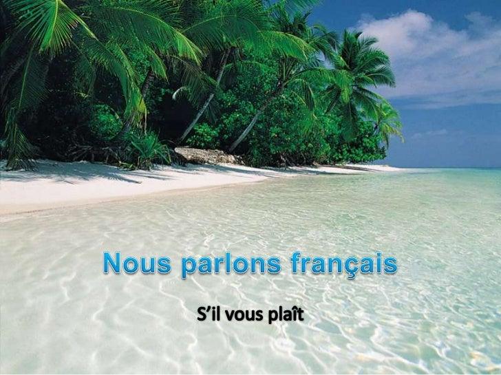 Le livret bleu: Les vacancesIl vous faut…              Le vocabulaire                   Tahiti, c'est le paradis ! p. 34  ...