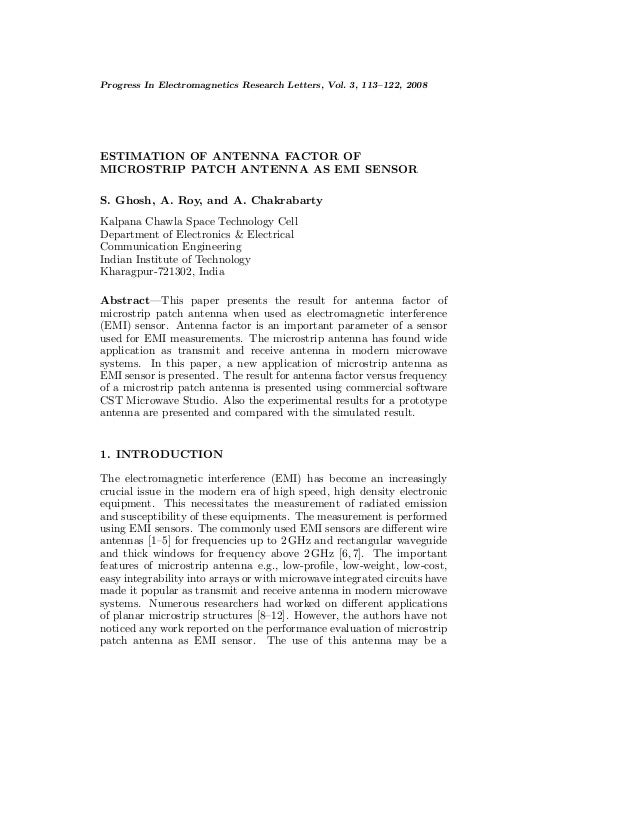 Progress In Electromagnetics Research Letters, Vol. 3, 113–122, 2008ESTIMATION OF ANTENNA FACTOR OFMICROSTRIP PATCH ANTENN...