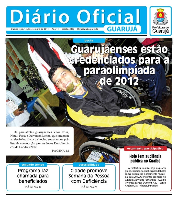Diário Oficial             Quarta-feira, 14 de setembro de 2011 • Ano 11 • Edição: 2363 • Distribuição gratuita           ...