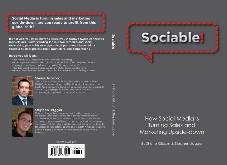 Sociable! It's not who you know but who knows you in today's hyper-connected marketplace. Understanding the role social me...