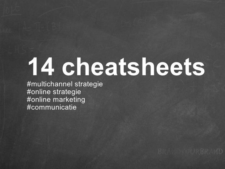 14 cheatsheets #multichannel strategie  #online strategie  #online marketing  #communicatie