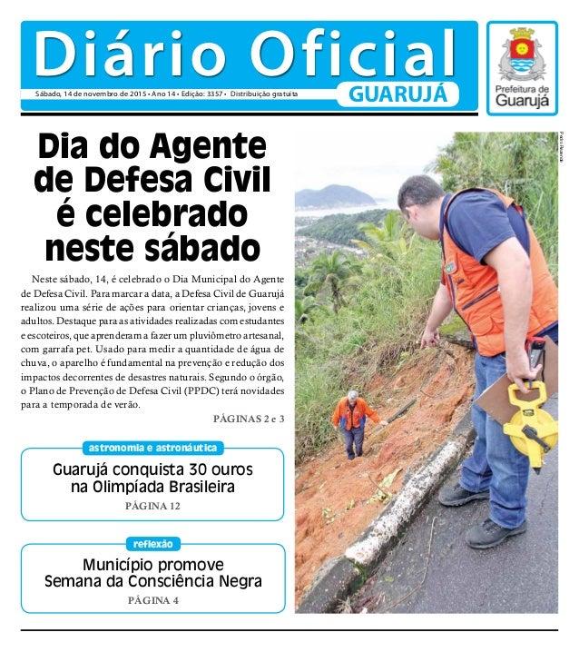 Guarujá conquista 30 ouros na Olimpíada Brasileira PÁGINA 12 astronomia e astronáutica Município promove Semana da Consciê...