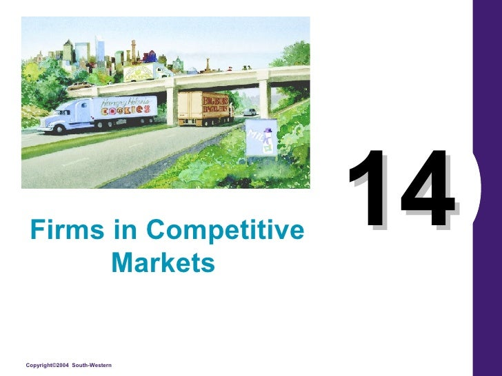 14 Firms in Competitive Markets