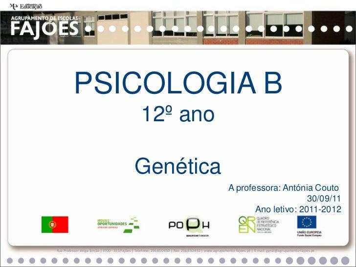 PSICOLOGIA B                                                  12º ano                                              Genétic...
