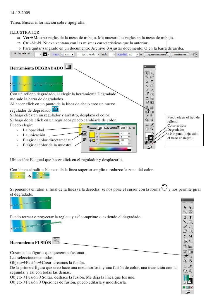 14-12-2009  Tarea: Buscar información sobre tipografía.  ILLUSTRATOR     VerMostrar reglas de la mesa de trabajo. Me mue...