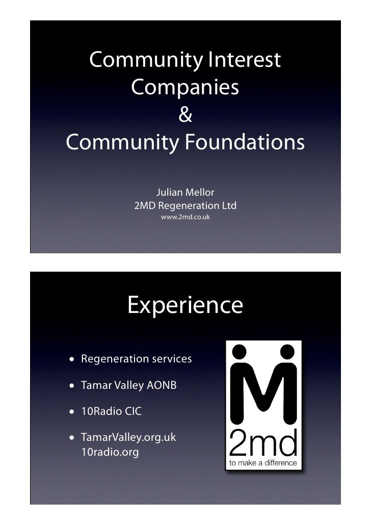 Community Interest     Companies         &Community Foundations               Julian Mellor            2MD Regeneration Lt...