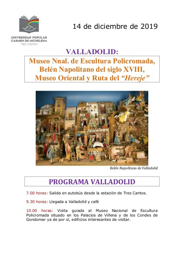14 de diciembre de 2019 VALLADOLID: Museo Nnal. de Escultura Policromada, Belén Napolitano del siglo XVIII, Museo Oriental...