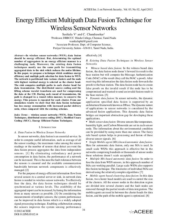 ACEEE Int. J. on Network Security , Vol. 03, No. 02, April 2012 Energy Efficient Multipath Data Fusion Technique for      ...