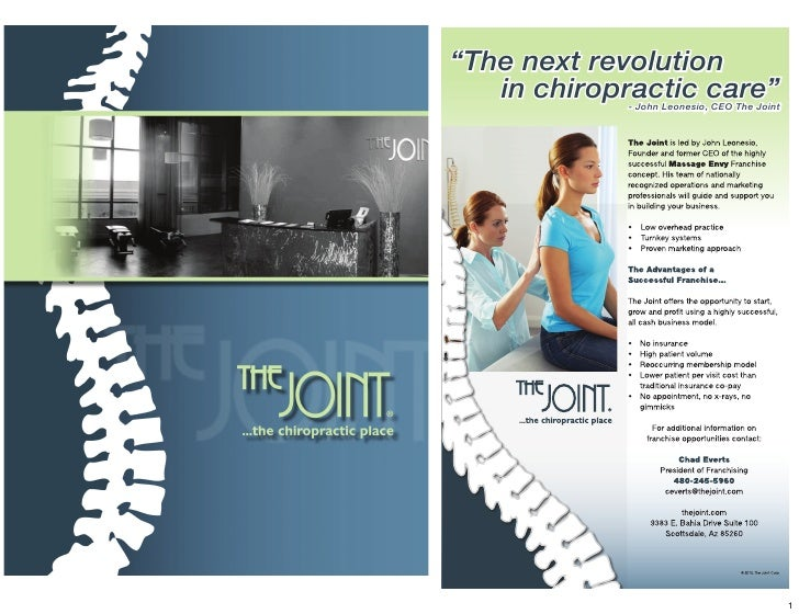 """The next revolution   in chiropractic care""            - John Leonesio, CEO The Joint                                    ..."