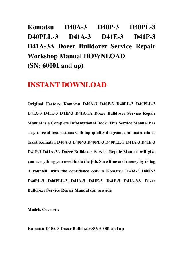 download komatsu d40a d40p d41e d41p d41a 3 3a bulldozer shop manual
