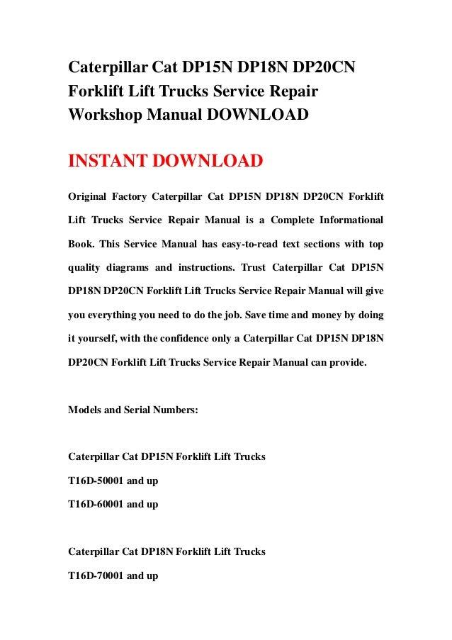 Caterpillar Cat DP15N DP18N DP20CNForklift Lift Trucks Service RepairWorkshop Manual DOWNLOADINSTANT DOWNLOADOriginal Fact...