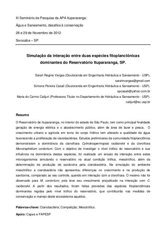 III Seminário de Pesquisa da APA Itupararanga:Água e Saneamento, desafios à conservação28 e 29 de Novembro de 2012Sorocaba...