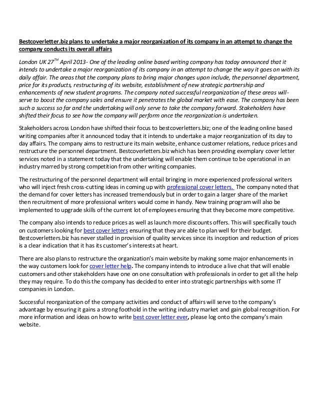 Best Cover Letter Ever. Bestcoverletter.biz Plans To Undertake A Major  Reorganization Of Its Company In An Attempt To  How To Write The Best Cover Letter
