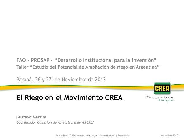 """FAO - PROSAP – """"Desarrollo Institucional para la Inversión"""" Taller """"Estudio del Potencial de Ampliación de riego en Argent..."""