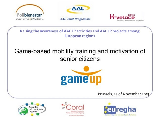 Raising the awareness of AAL JP activities and AAL JP projects among  Game-based mobility training and motivation of  seni...