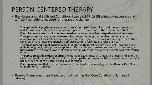 core conditions in person centred counselling This free psychology essay on essay: the pros and cons of person-centred therapy is perfect for psychology students to use as an example.