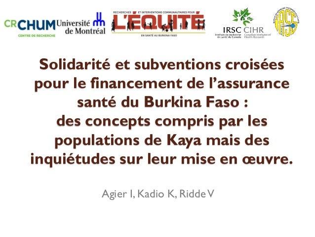 Solidarité et subventions croisées pour le financement de l'assurance santé du Burkina Faso : des concepts compris par les...