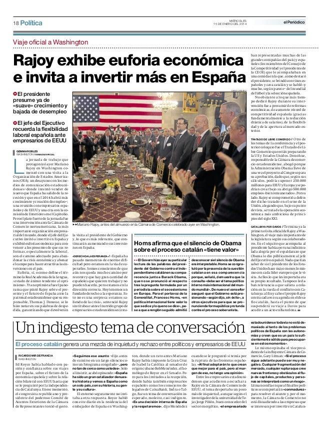 MIÉRCOLES 15 DE ENERO DEL 2014  18  Viaje oficial a Washington  Rajoy exhibe euforia económica e invita a invertir más en ...