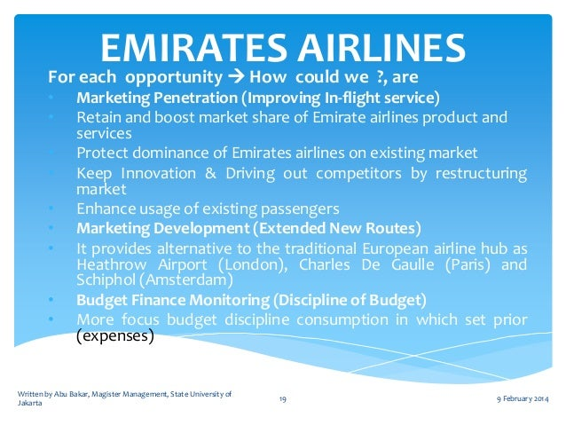 emirates airlines strategic objectives Marketing & strategy on emirates airline gamble executive summary marketing strategy spells out the strategy to achieve certain objectives.