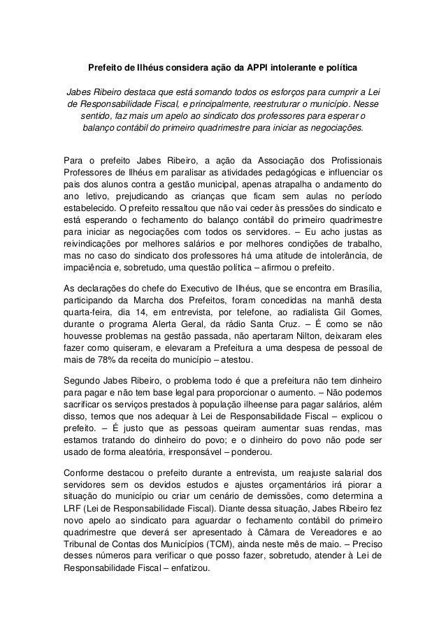 Prefeito de Ilhéus considera ação da APPI intolerante e política Jabes Ribeiro destaca que está somando todos os esforços ...