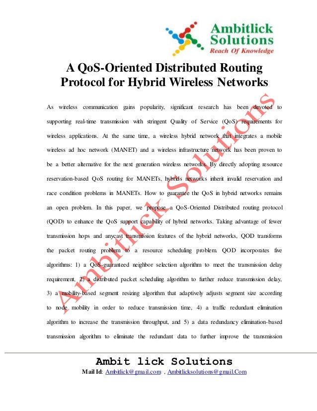 A QoS-Oriented Distributed Routing  Protocol for Hybrid Wireless Networks  As wireless communication gains popularity, sig...