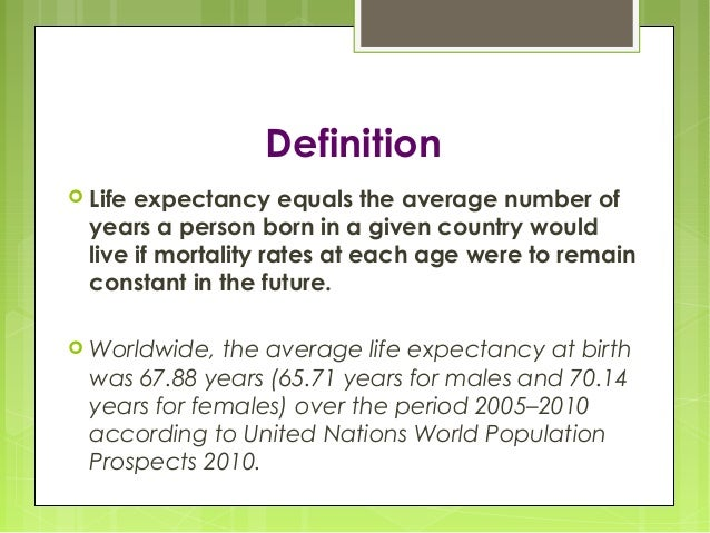 Definition  Life Expectancy ...