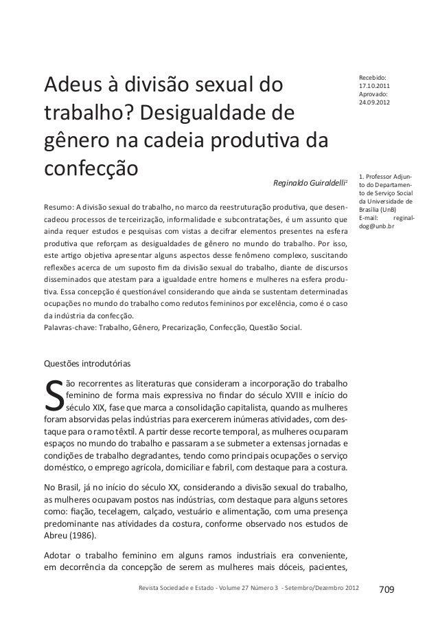 709Revista Sociedade e Estado - Volume 27 Número 3 - Setembro/Dezembro 2012 Adeus à divisão sexual do trabalho? Desigualda...