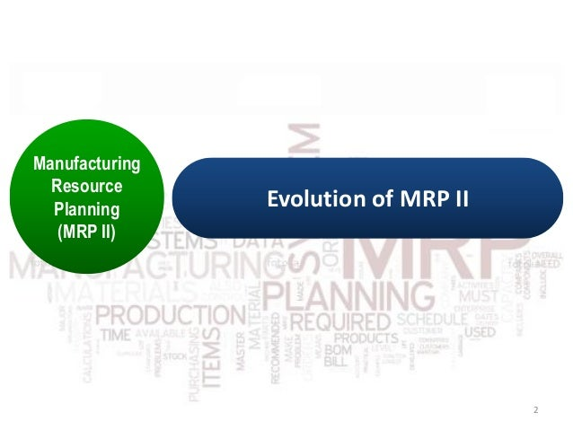 toyota material requirements planning mrp Operations management is an area of management in post-war japan a series of events at toyota motor led to now known as material requirements planning (mrp).